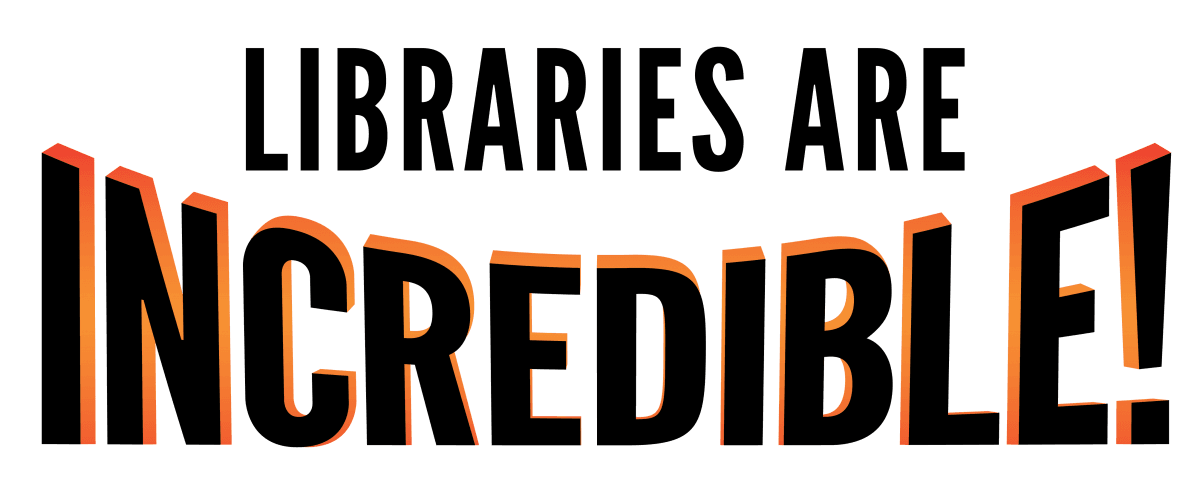 libraries-are-incredible-prop-18-inches